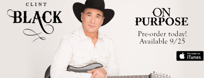 Album Review: Clint Black–<I>On Purpose</I>
