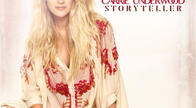 Album Review: Carrie Underwood–<I>Storyteller</I>
