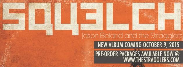 Album Review: Jason Boland & the Stragglers–<I>Squelch</I>