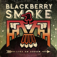 Blackberry Smoke Like An Arrow Album Cover
