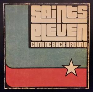 Saints Eleven Coming Back Around Album Cover