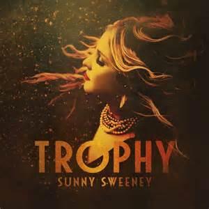 Sunny Sweeney Trophy Album Cover