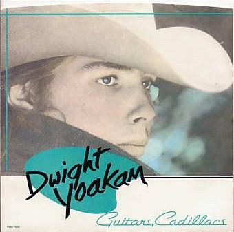Dwight Yoakam, Guitars, Cadillacs