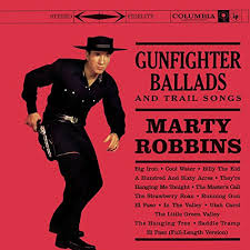 Reflecting On: Marty Robbins – Gunfighter Ballads And Trail Songs