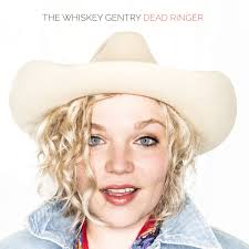 Album Review: The Whiskey Gentry–Dead Ringer