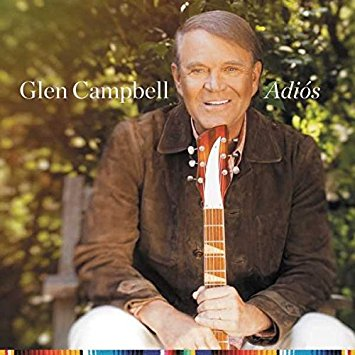 Collaborative Spotlight: Glen Campbell–Adios