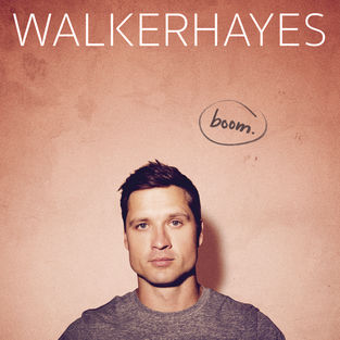 Album Review: Walker Hayes–Boom