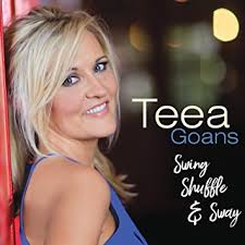 Album Review: Teea Goans – Swing, Shuffle And Sway