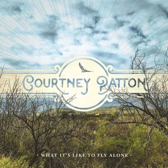 Album Review: Courtney Patton–What it's  Like to Fly Alone